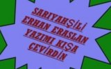 Saryahili Erhan Eraslan - Yazm Ka evirdin