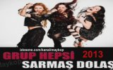 Grup Hepsi - Sarma Dola 2013 Yeni Single Albm