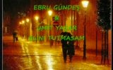 ebru gnde&mt yaar-eln tutmasam