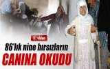 86'lık Nine Hırsızları Evire Çevire Dövdü
