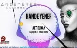 Hande Yener - Alt Dudak (Barış Mert Peker Remix)