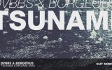 Dvbbs & Borgeous - Tsunami (Original Mix)