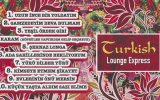 Turkish Lounge Express - Yürü Dilber Yürü view on izlesene.com tube online.