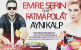 Emre Serin feat Fatma Polat - Aynı Kalp view on izlesene.com tube online.
