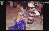 Madonna Oryantal Didem ile göbek attı