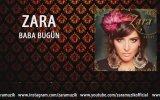 Zara - Baba Bugün